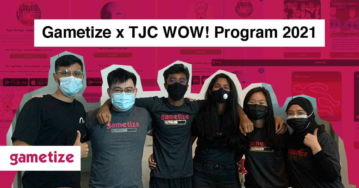 Gametize X TJC Wow Programme 2021