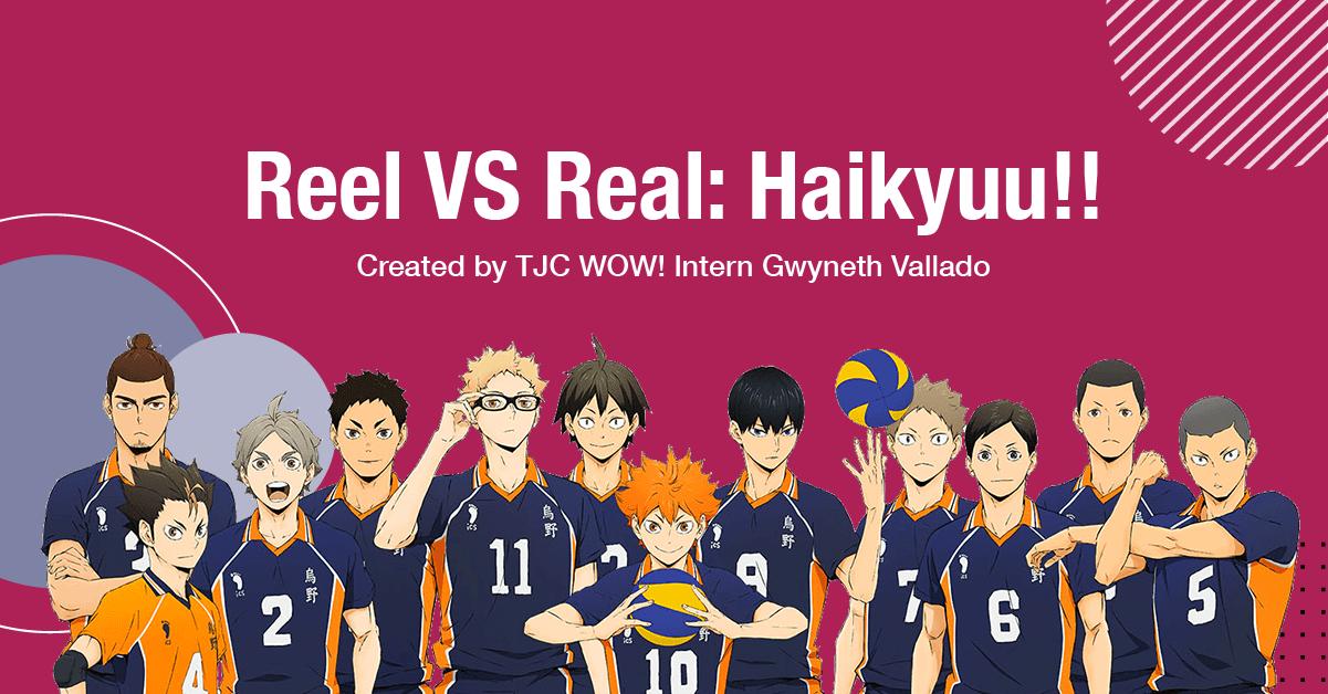 Reel vs Real: Haikyuu!!